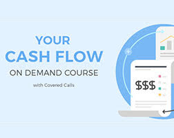 Cashflow on Demand with Covered Calls